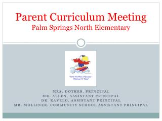 Parent Curriculum Meeting Palm Springs North Elementary