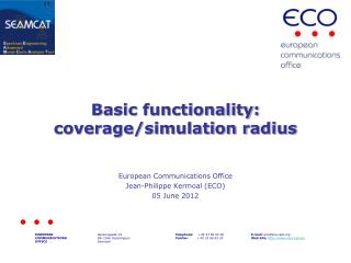 Basic  functionality: coverage/simulation radius