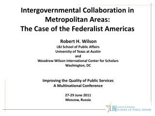 Intergovernmental Collaboration in Metropolitan Areas:  The Case of the Federalist Americas