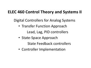 ELEC 460 Control  Theory  and Systems II