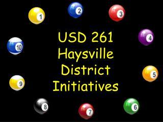 USD 261 Haysville District  Initiatives