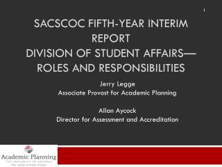 SACSCOC Fifth-year Interim Report Division of Student Affairs—roles and responsibilities