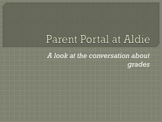 Parent Portal at  Aldie