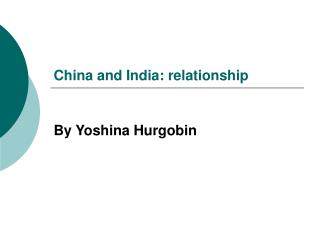 China and India: relationship