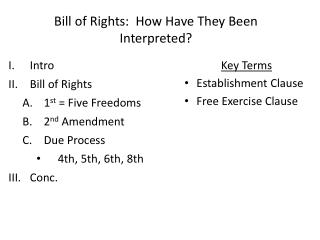 Bill of Rights:  How Have They Been Interpreted?
