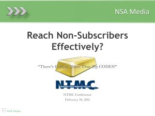 Reach Non-Subscribers Effectively?