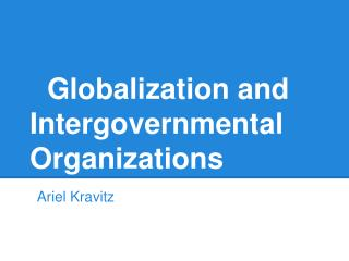 Globalization and Intergovernmental Organizations