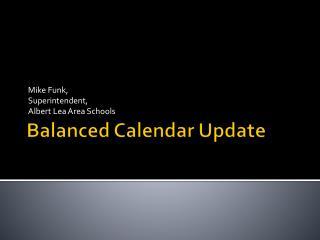 Balanced Calendar Update