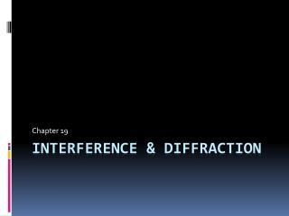 Interference & diffraction