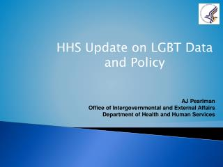 HHS Update on LGBT Data and Policy