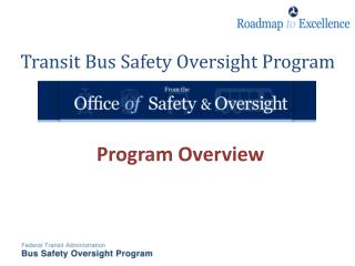 Transit Bus Safety Oversight Program