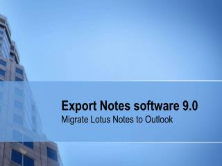 Lotus Notes Migration Tool