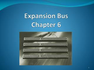 Expansion Bus Chapter 6