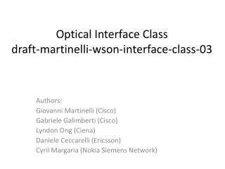 Optical Interface Class draft-martinelli-wson-interface-class-03