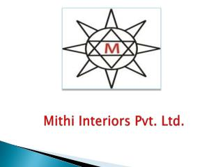 Mithi Interiors Pvt. Ltd.