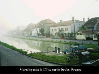 Morning mist in L'Ilse sur le Doubs, France