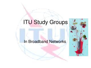 ITU Study Groups