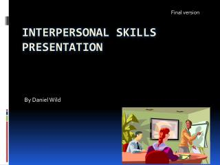 Interpersonal skills presentation
