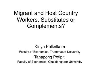 Migrant and Host Country Workers: Substitutes or Complements?