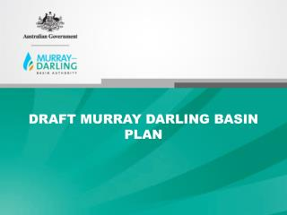 DRAFT MURRAY  DARLING BASIN PLAN