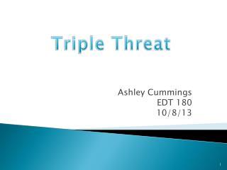 Ashley Cummings  EDT 180  10/8/13