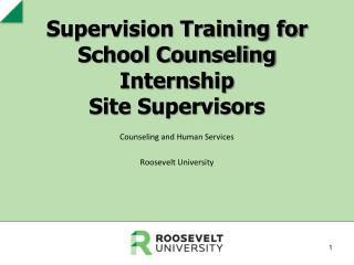 Supervision Training for School Counseling Internship  Site Supervisors