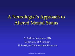 A Neurologist s Approach to Altered Mental Status