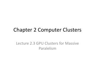 Chapter 2 Computer Clusters