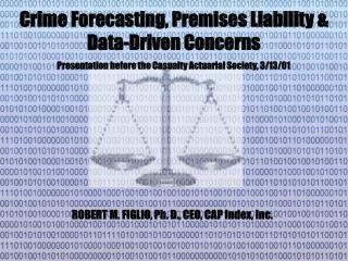 ROBERT M. FIGLIO, Ph. D., CEO, CAP Index, Inc.
