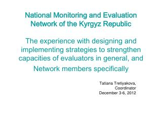 Tatiana Tretiyakova,  Coordinator December 3-6, 2012