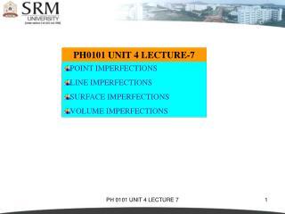 PH0101 UNIT 4 LECTURE-7