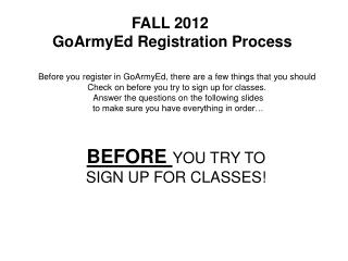 FALL 2012  GoArmyEd Registration Process