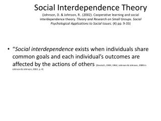 Table 1. Social Interdependence Theory  (Johnson & Johnson, 2011. p5.)