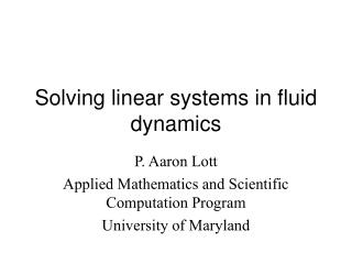 Solving linear systems in fluid dynamics
