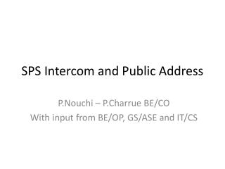 SPS Intercom and Public Address
