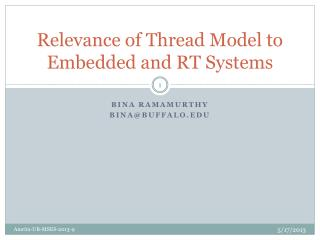 Relevance of Thread Model to  E mbedded and RT Systems