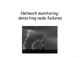 Network monitoring: detecting node failures