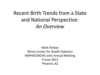 Recent Birth Trends from a State and National Perspective: An Overview