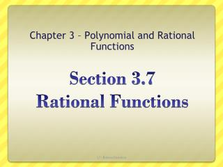 Section  3.7  Rational Functions