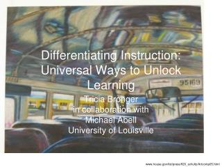 Differentiating Instruction: Universal Ways to Unlock Learning