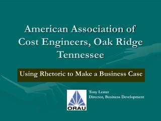American Association of Cost Engineers, Oak Ridge Tennessee