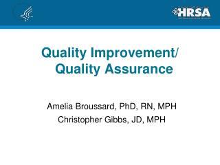 Quality Improvement/  Quality Assurance