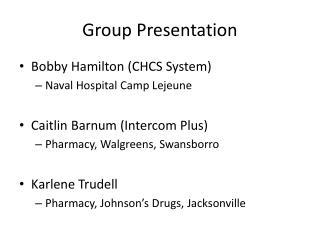 Group Presentation