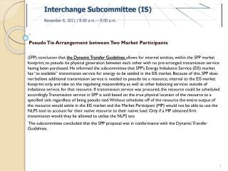 Pseudo  Tie Arrangement between Two Market Participants