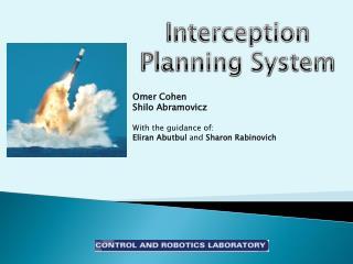 Interception Planning System
