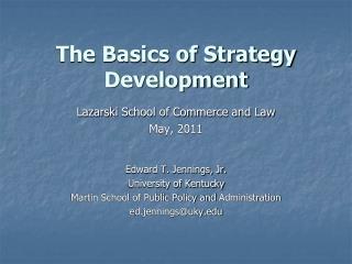 The Basics of Strategy Development