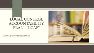 "Local  Control  Accountability Plan - ""LCAP"""