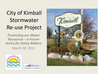 City of Kimball Stormwater  Re-use Project