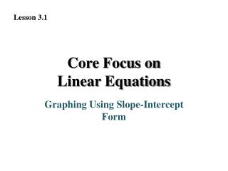 Core Focus on Linear Equations