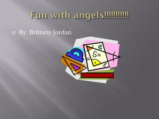 Fun with angels!!!!!!!!!!!